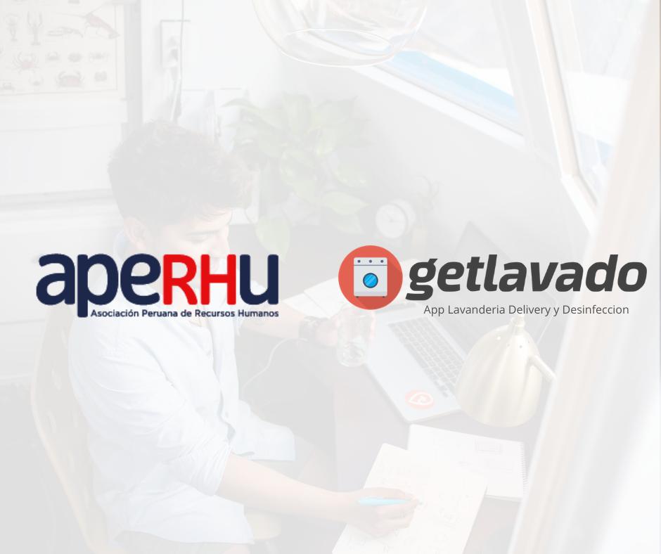 La startup GetLavado y la Asociacion de Recursos Humanos del Perú APERHU se unen para ayudar a los colaboradores con las tareas del hogar
